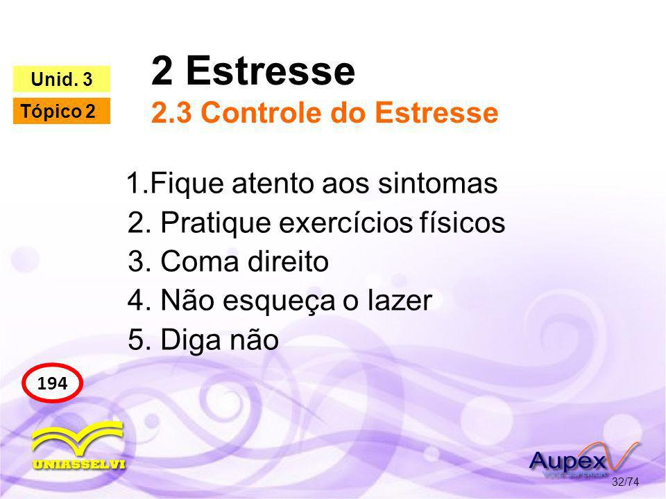 2 Estresse 2.3 Controle do Estresse