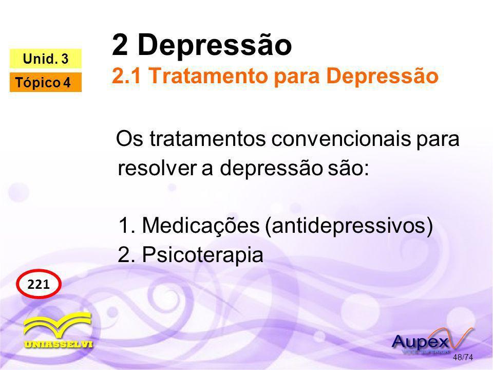 2 Depressão 2.1 Tratamento para Depressão