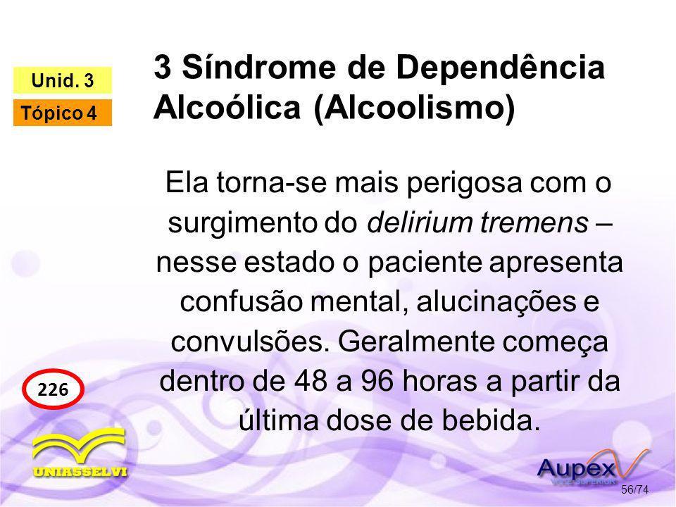 3 Síndrome de Dependência Alcoólica (Alcoolismo)