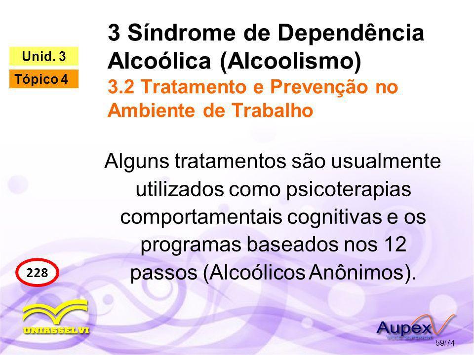 3 Síndrome de Dependência Alcoólica (Alcoolismo) 3