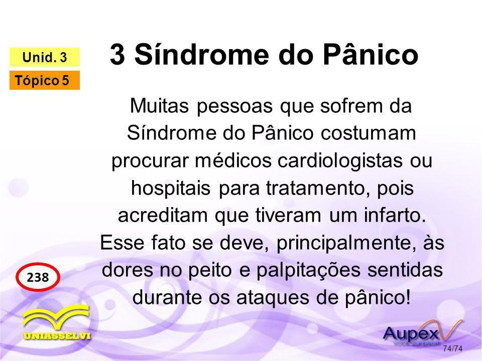 3 Síndrome do Pânico Unid. 3. Tópico 5.