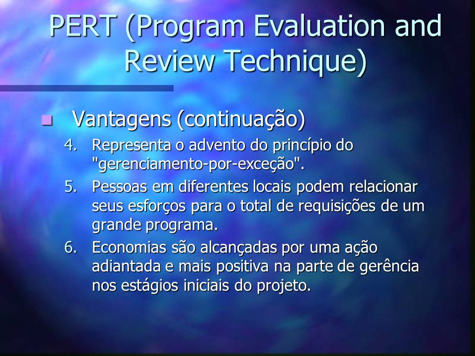 PERT (Program Evaluation and Review Technique)