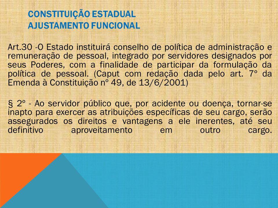 CONSTITUIÇÃO ESTADUAL AJUSTAMENTO FUNCIONAL