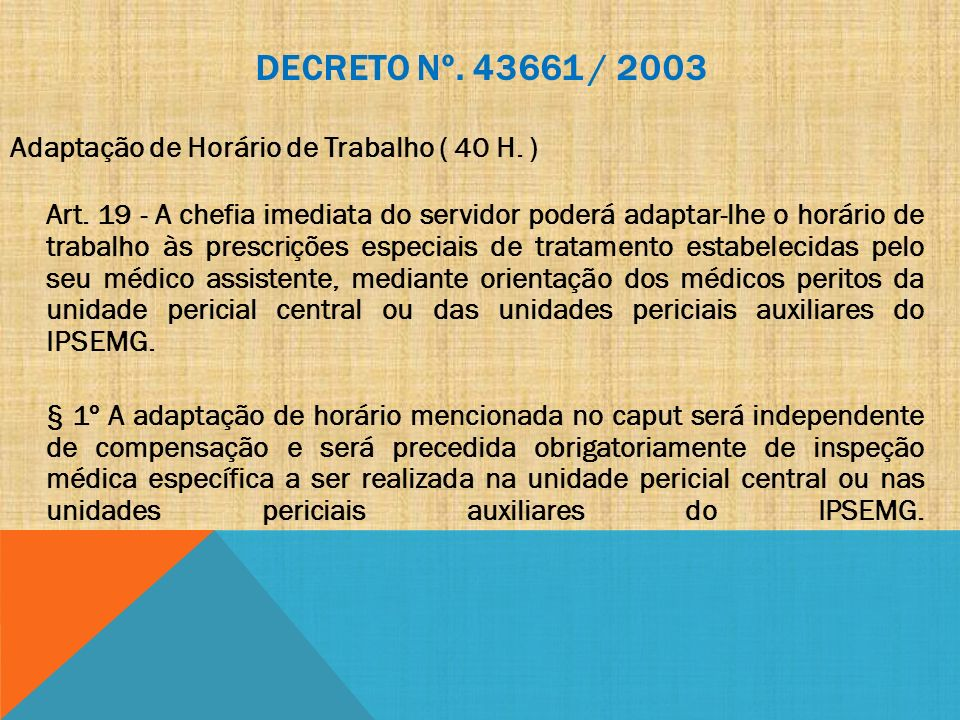 Decreto nº. 43661 / 2003