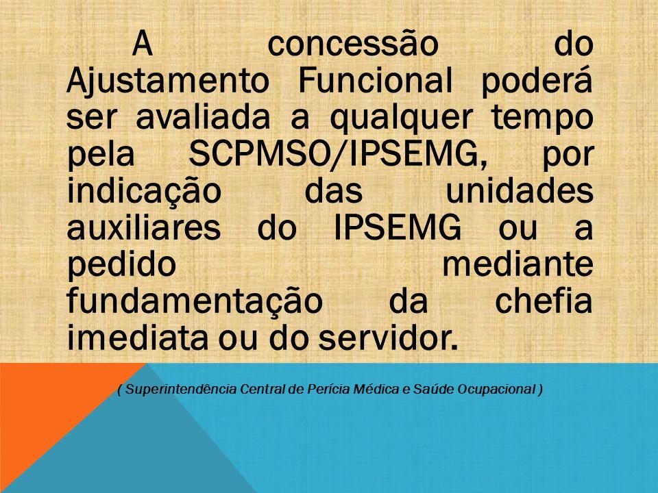 ( Superintendência Central de Perícia Médica e Saúde Ocupacional )