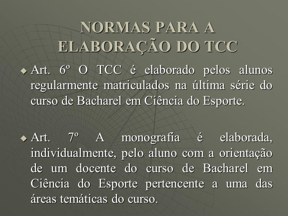 NORMAS PARA A ELABORAÇÃO DO TCC