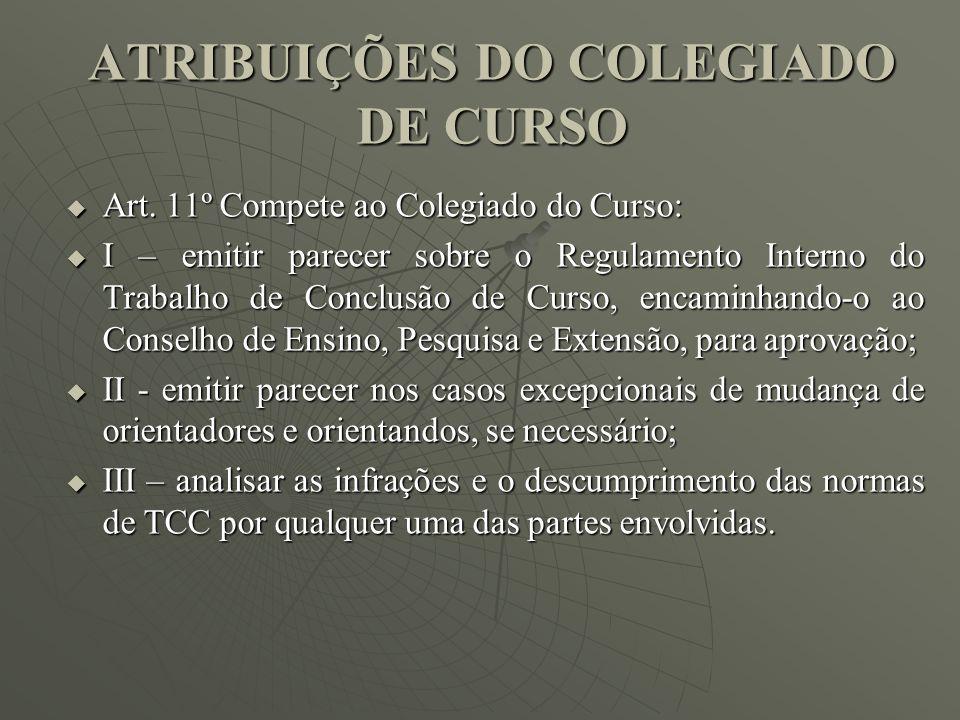 ATRIBUIÇÕES DO COLEGIADO DE CURSO