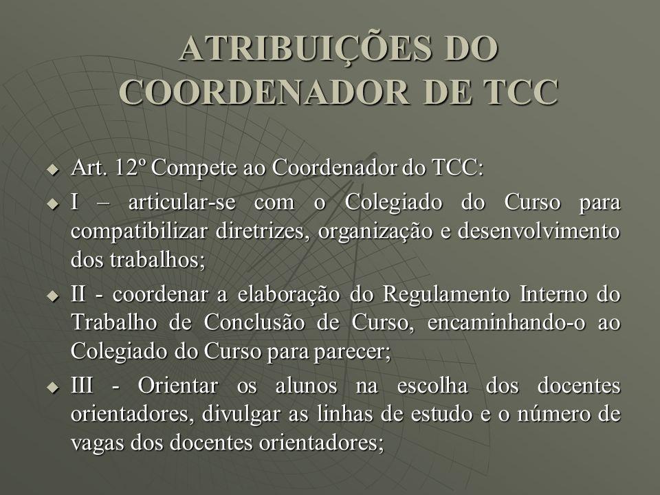 ATRIBUIÇÕES DO COORDENADOR DE TCC