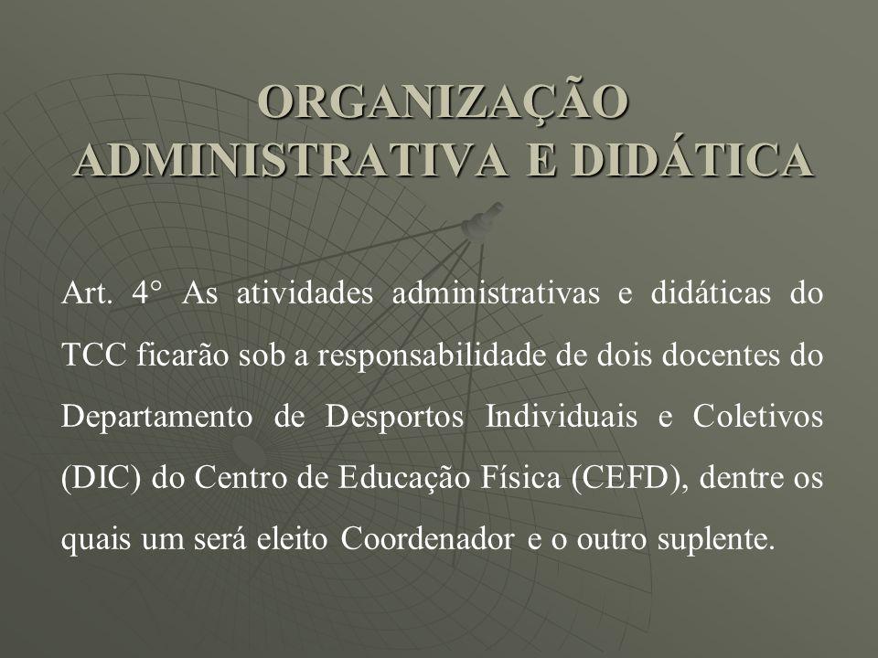 ORGANIZAÇÃO ADMINISTRATIVA E DIDÁTICA