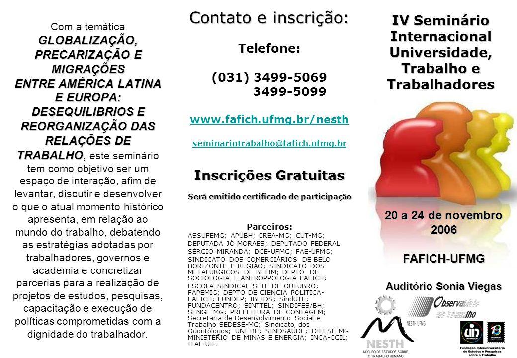 Contato e inscrição: IV Seminário Internacional Universidade,