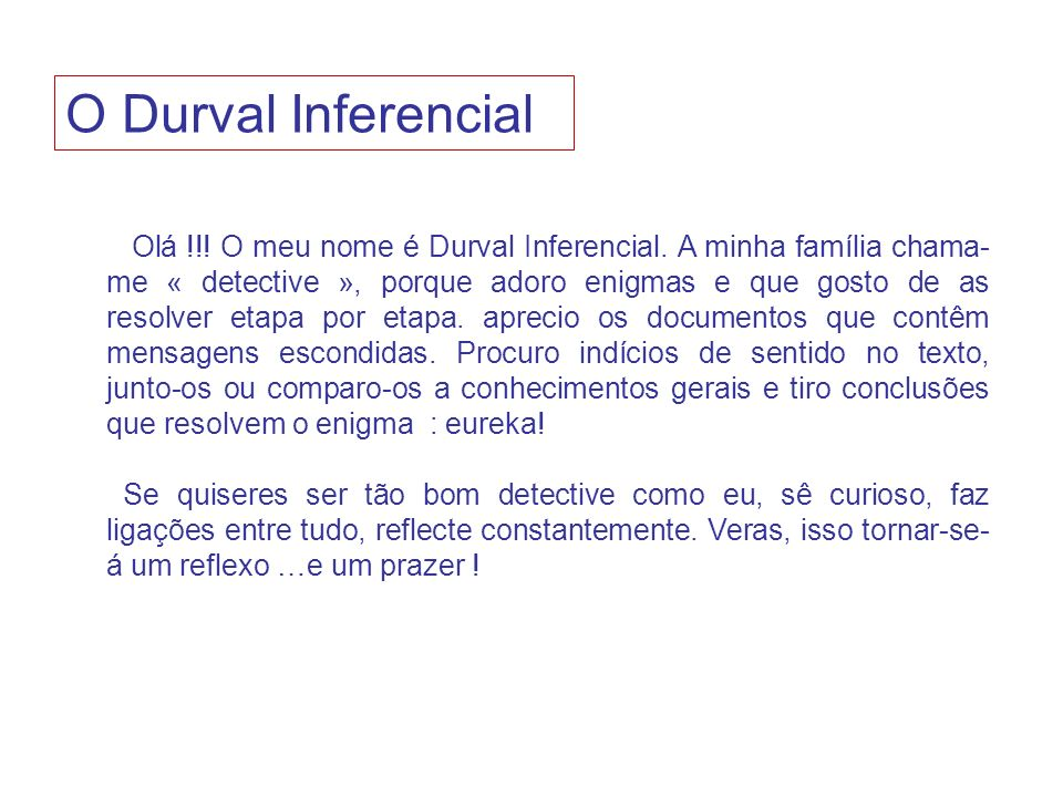 O Durval Inferencial