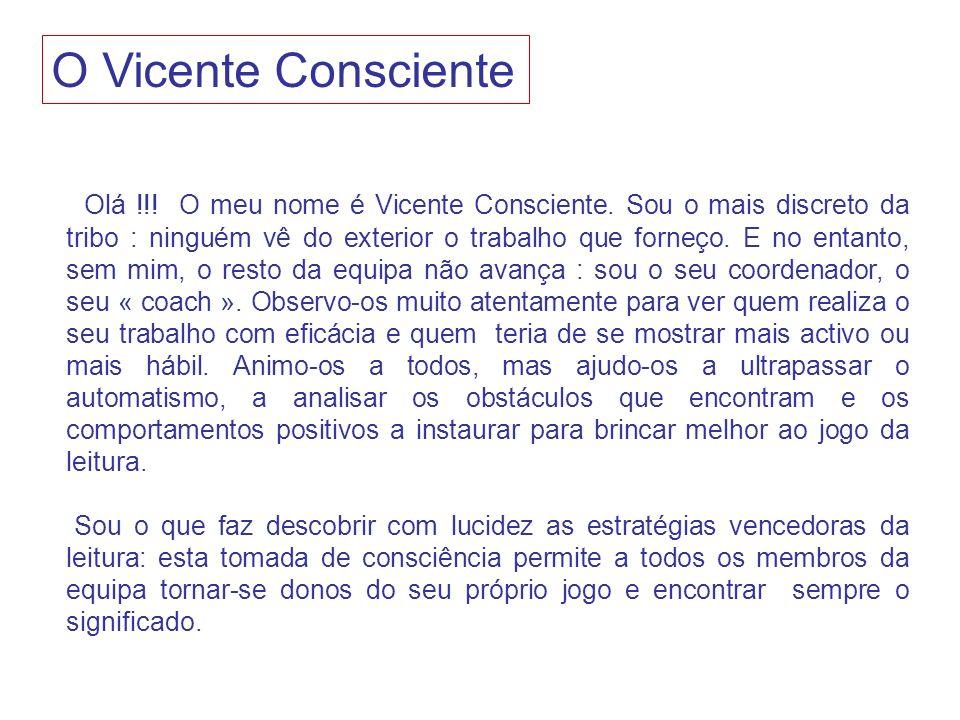 O Vicente Consciente