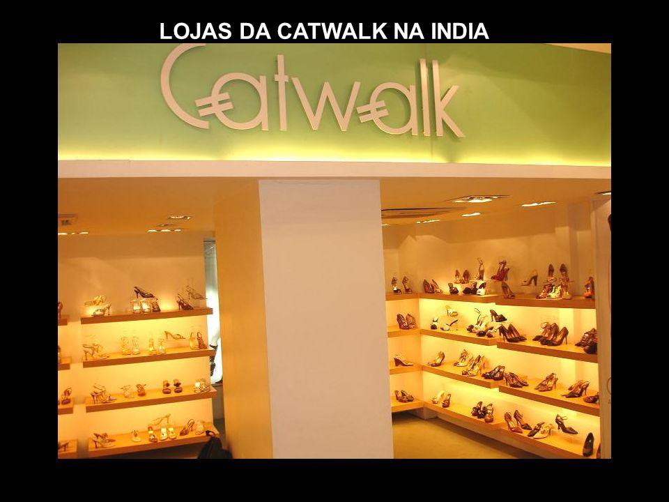 LOJAS DA CATWALK NA INDIA