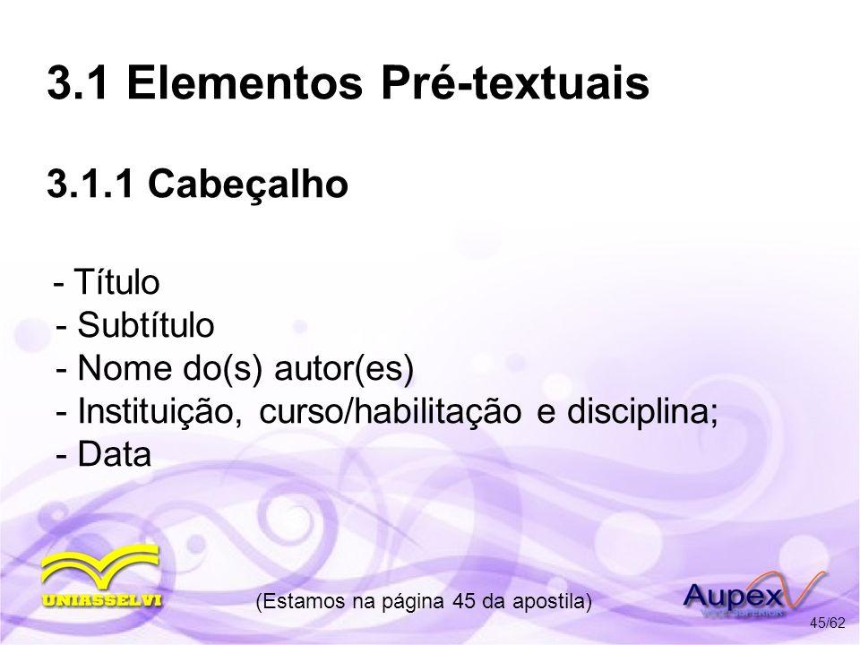 3.1 Elementos Pré-textuais 3.1.1 Cabeçalho