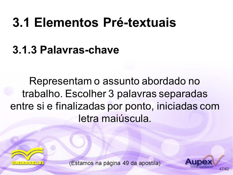 3.1 Elementos Pré-textuais 3.1.3 Palavras-chave