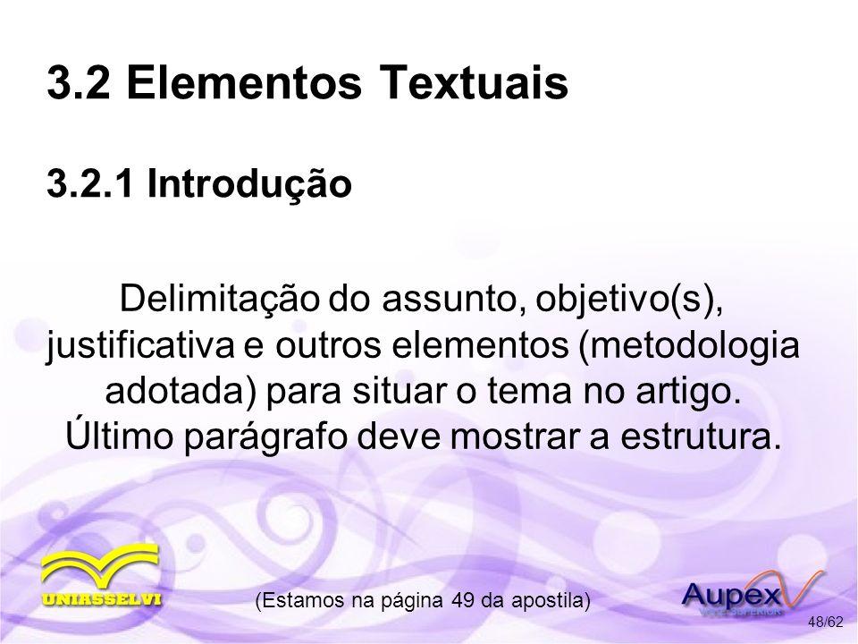 3.2 Elementos Textuais 3.2.1 Introdução