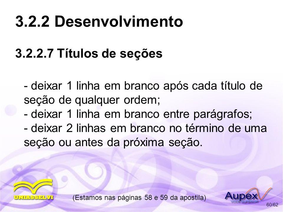 3.2.2 Desenvolvimento 3.2.2.7 Títulos de seções