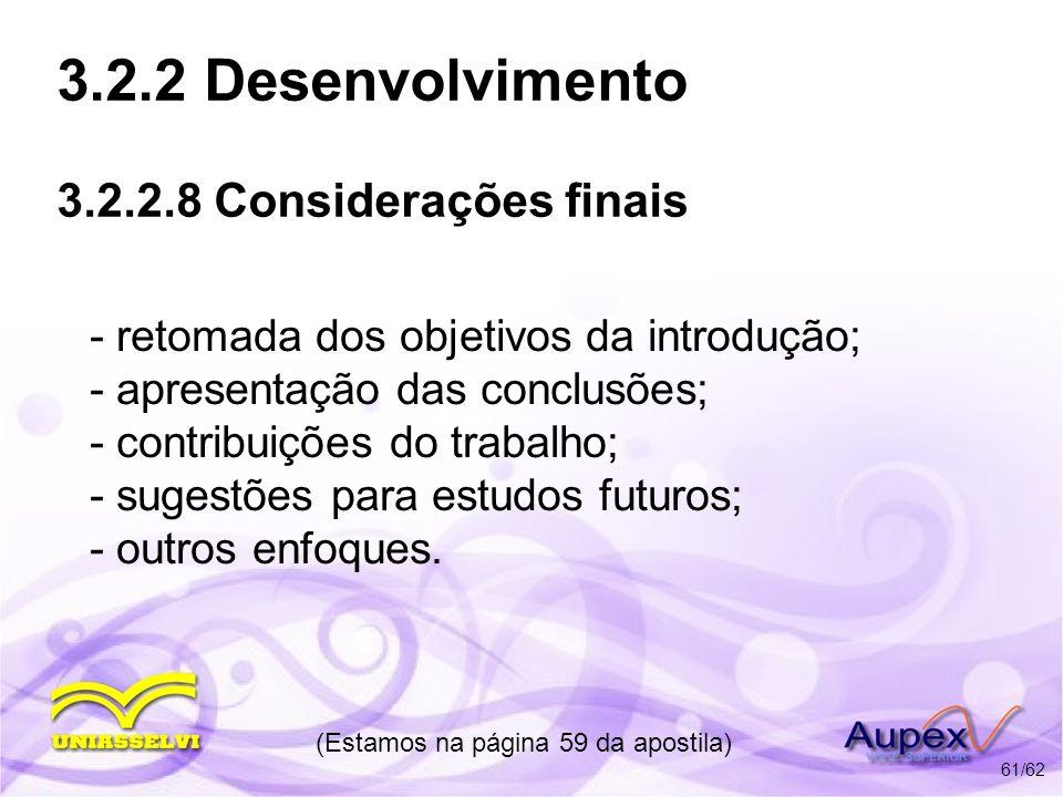 3.2.2 Desenvolvimento 3.2.2.8 Considerações finais