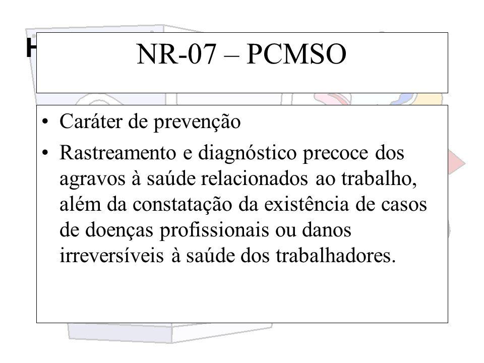 NR-07 – PCMSO Caráter de prevenção