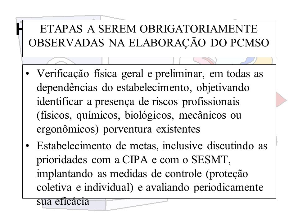ETAPAS A SEREM OBRIGATORIAMENTE OBSERVADAS NA ELABORAÇÃO DO PCMSO