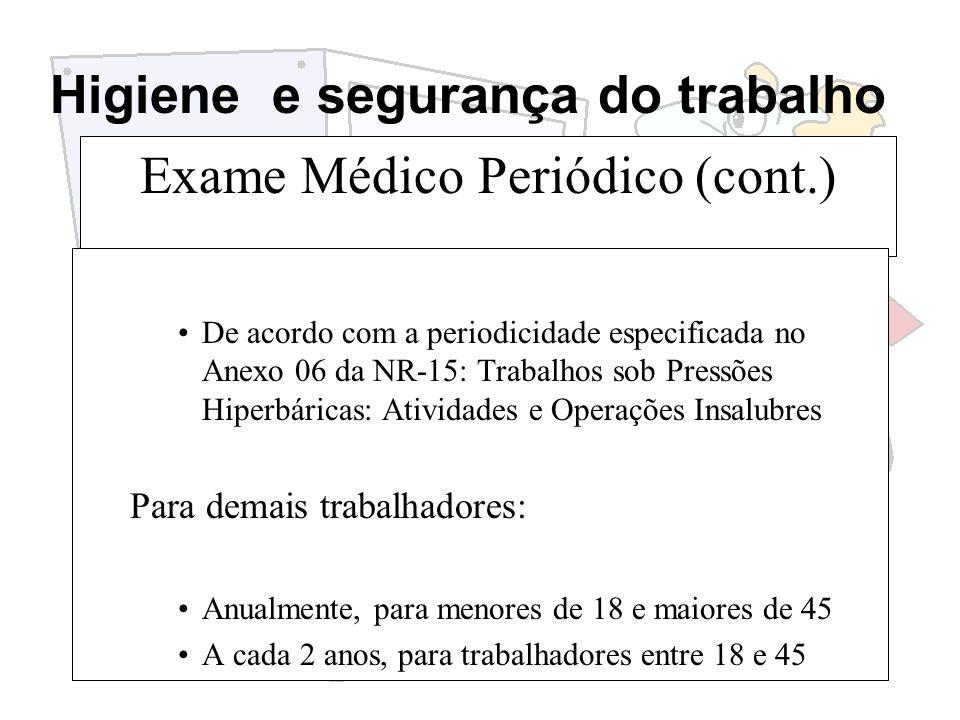 Exame Médico Periódico (cont.)