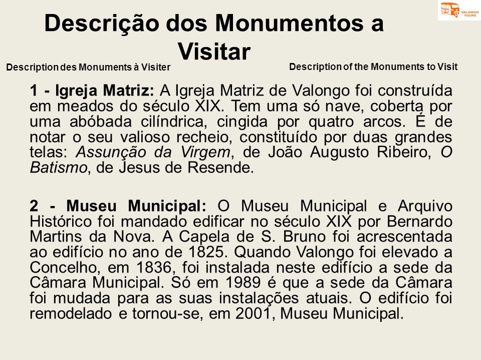 Descrição dos Monumentos a Visitar