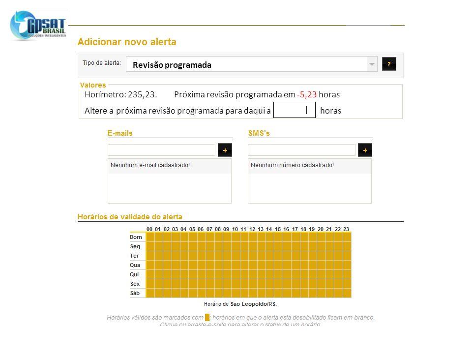 Revisão programada Horímetro: 235,23. Próxima revisão programada em -5,23 horas.