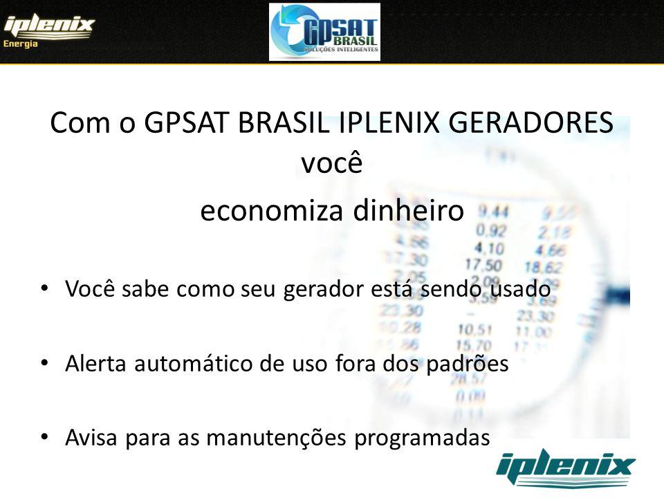 Com o GPSAT BRASIL IPLENIX GERADORES você