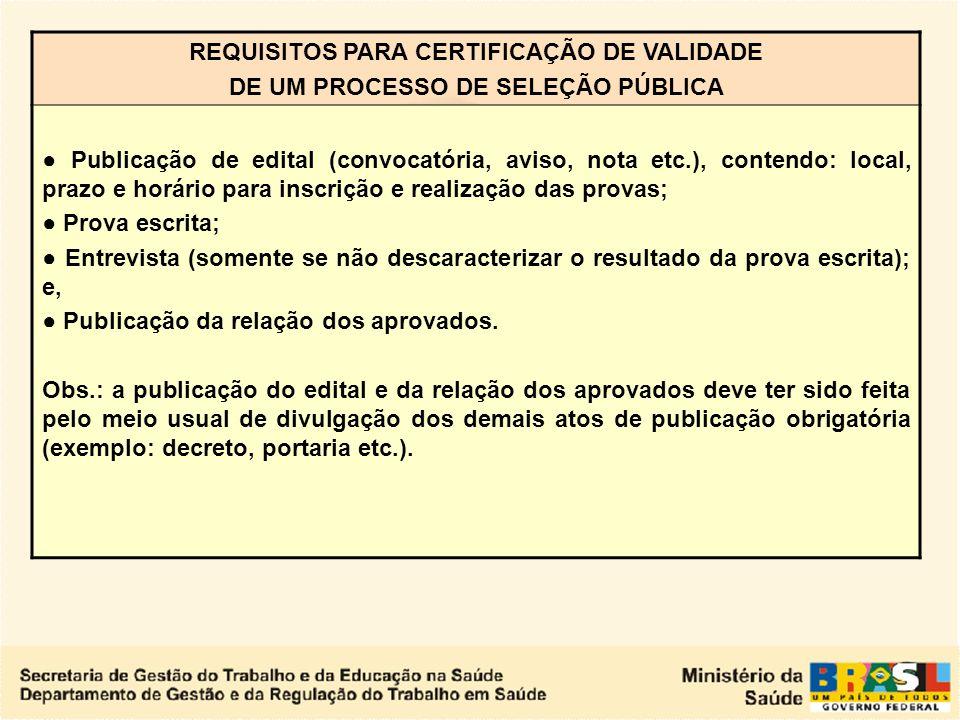 REQUISITOS PARA CERTIFICAÇÃO DE VALIDADE