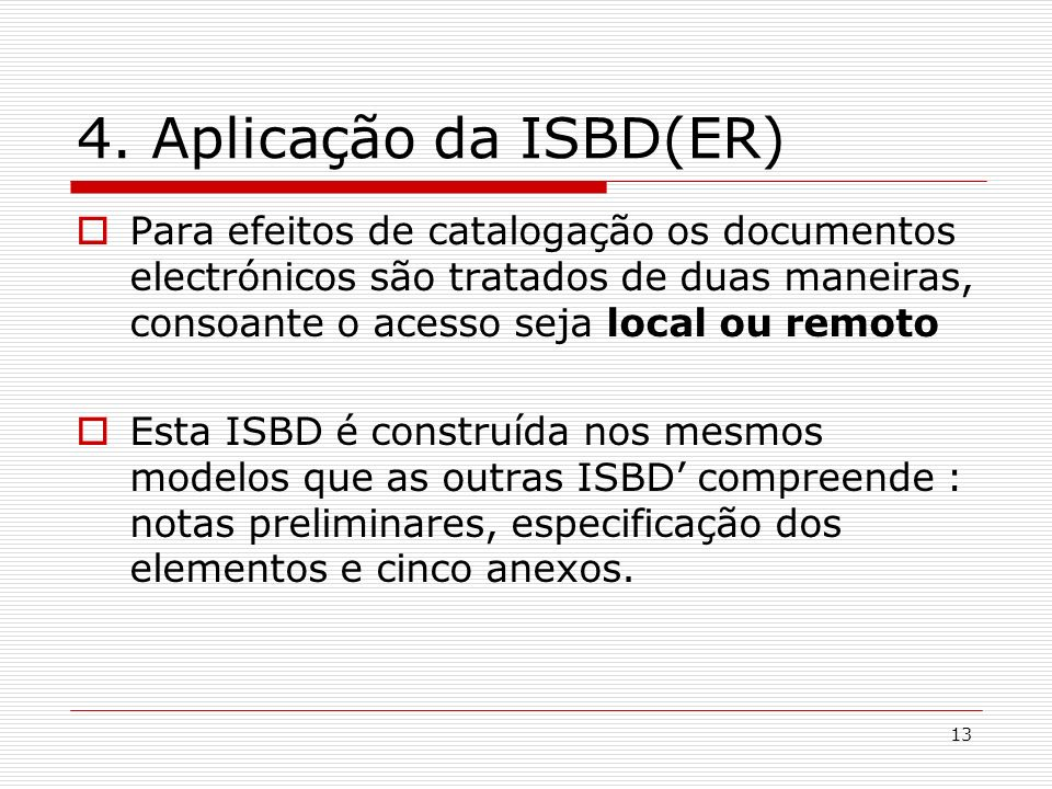 4. Aplicação da ISBD(ER)