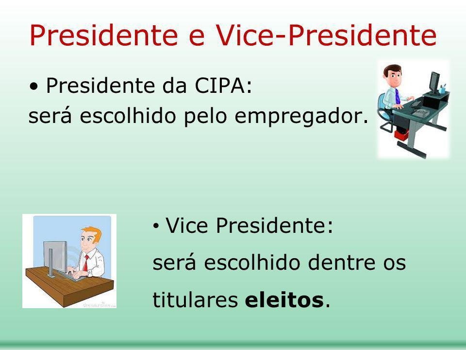 Presidente e Vice-Presidente