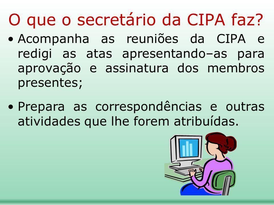 O que o secretário da CIPA faz
