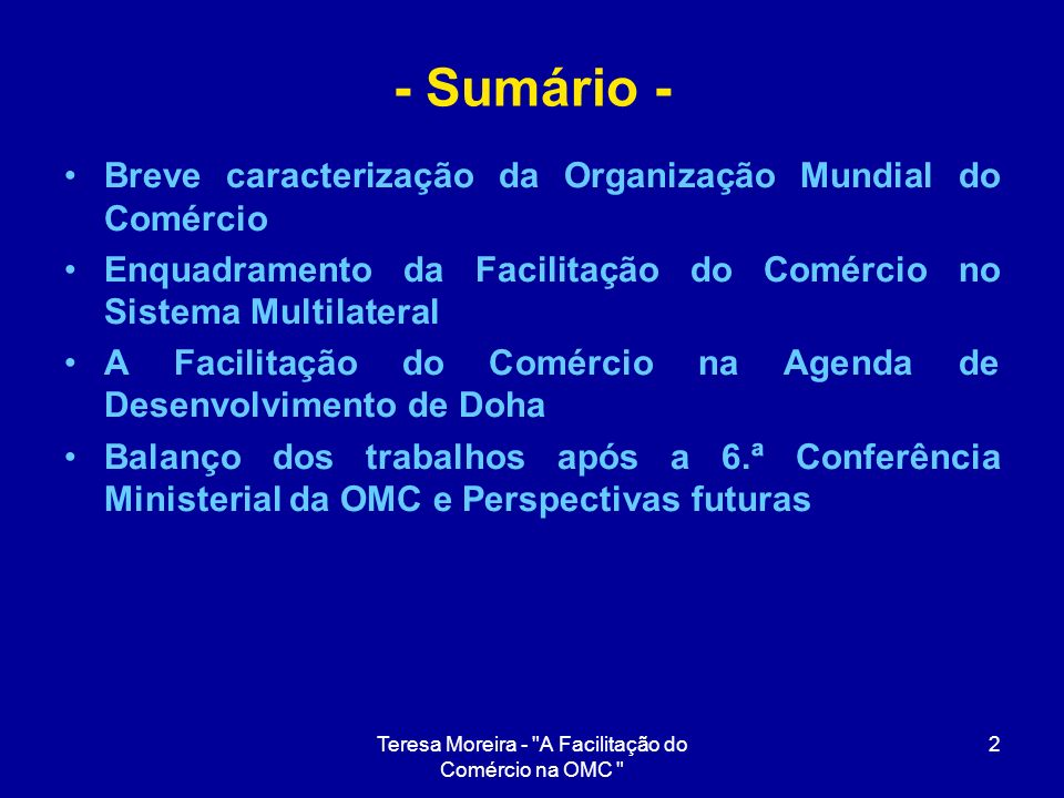 Teresa Moreira - A Facilitação do Comércio na OMC