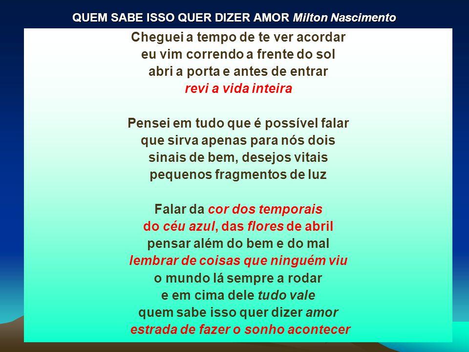 QUEM SABE ISSO QUER DIZER AMOR Milton Nascimento