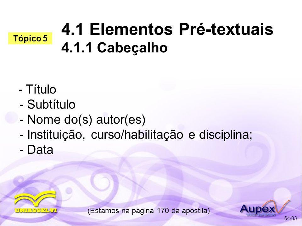 4.1 Elementos Pré-textuais 4.1.1 Cabeçalho