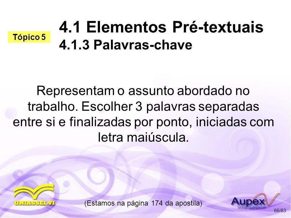 4.1 Elementos Pré-textuais 4.1.3 Palavras-chave