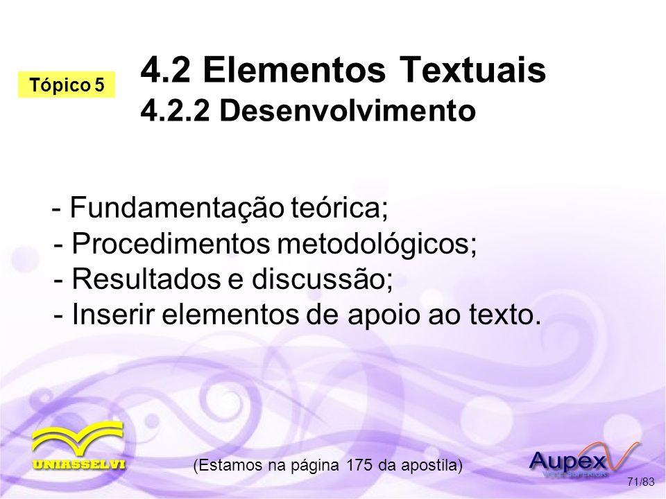 4.2 Elementos Textuais 4.2.2 Desenvolvimento