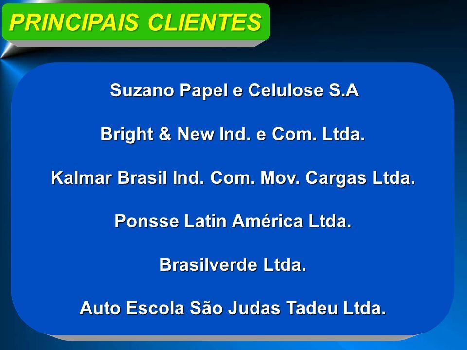 PRINCIPAIS CLIENTES Bright & New Ind. e Com. Ltda.