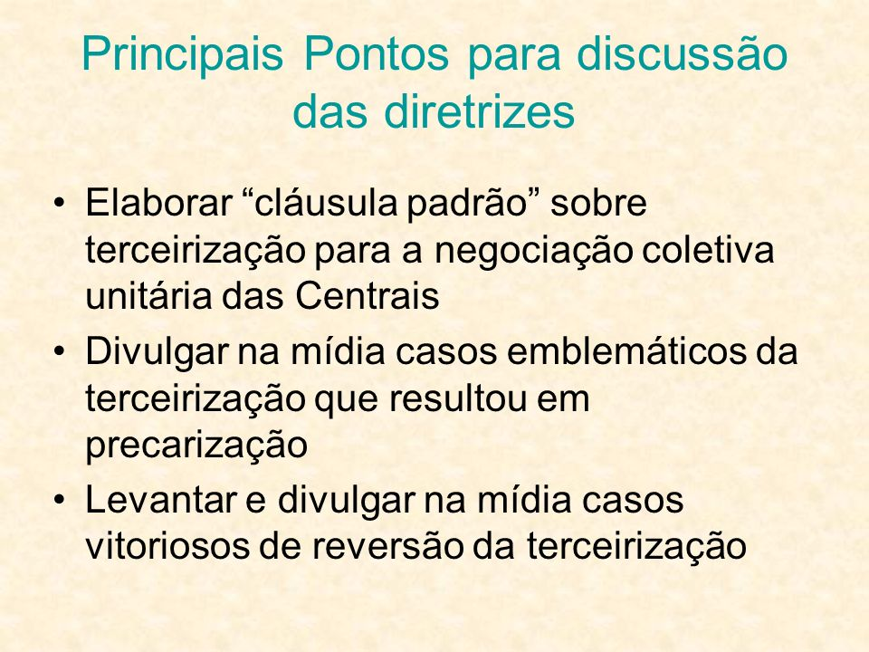 Principais Pontos para discussão das diretrizes