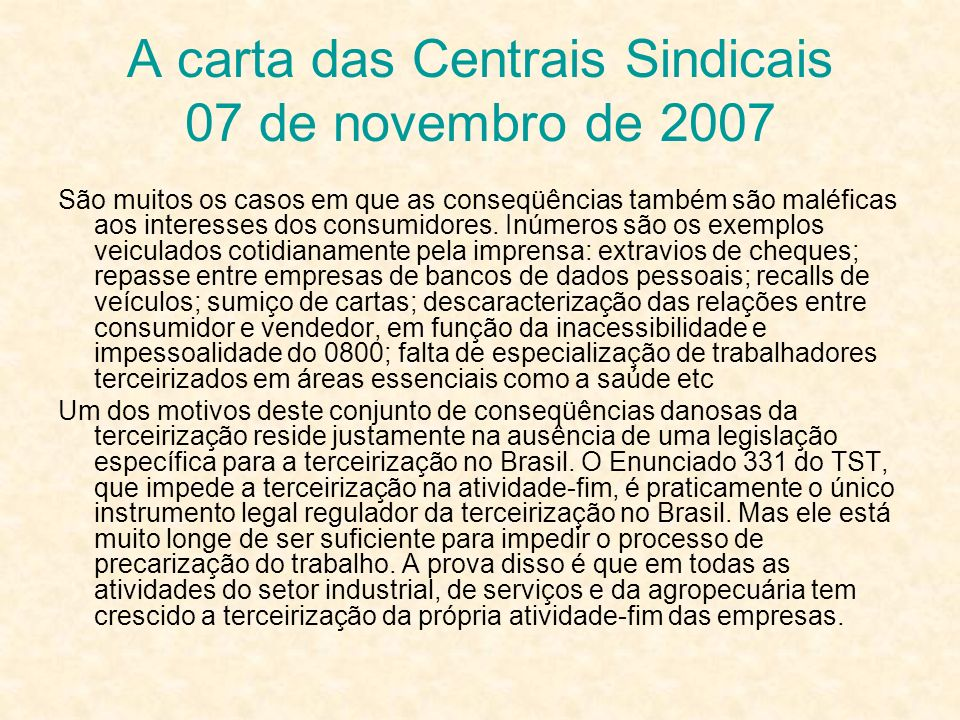 A carta das Centrais Sindicais 07 de novembro de 2007