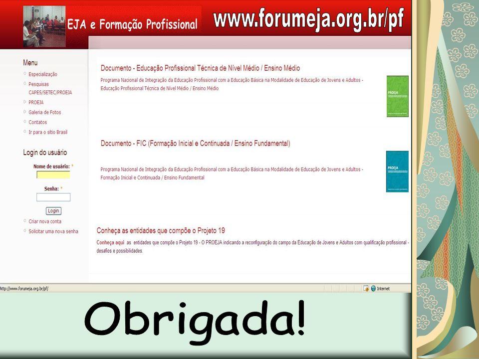 www.forumeja.org.br/pf Obrigada!