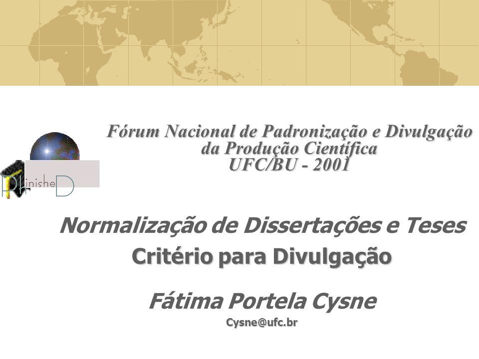 Normalização de Dissertações e Teses Critério para Divulgação