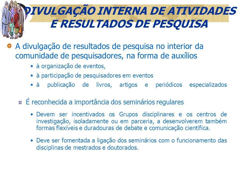 DIVULGAÇÃO INTERNA DE ATIVIDADES E RESULTADOS DE PESQUISA