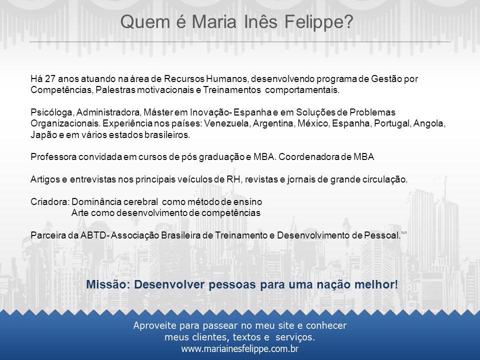 Quem é Maria Inês Felippe