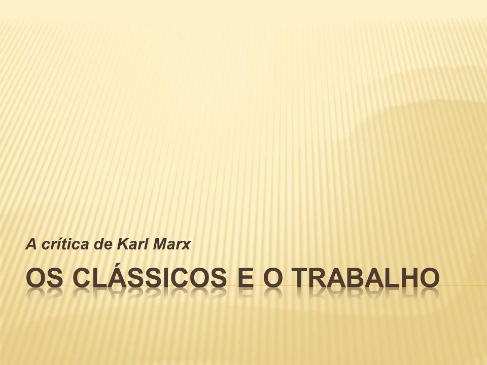 Os clássicos e o trabalho