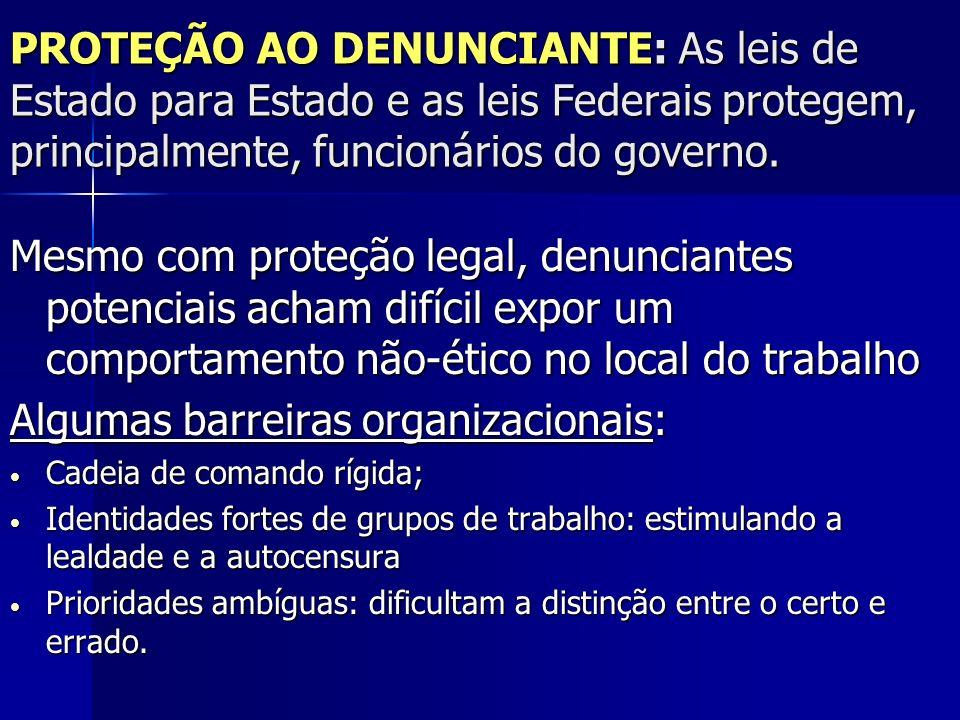 Algumas barreiras organizacionais: