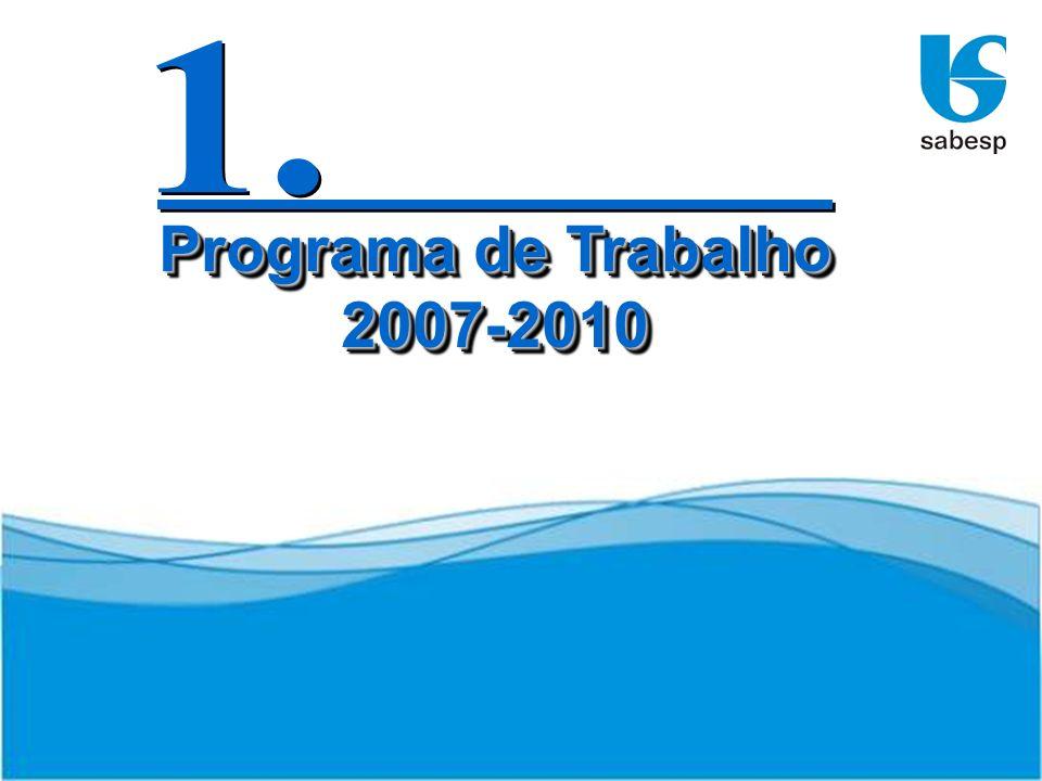 1. Programa de Trabalho 2007-2010