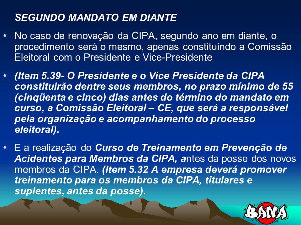 SEGUNDO MANDATO EM DIANTE
