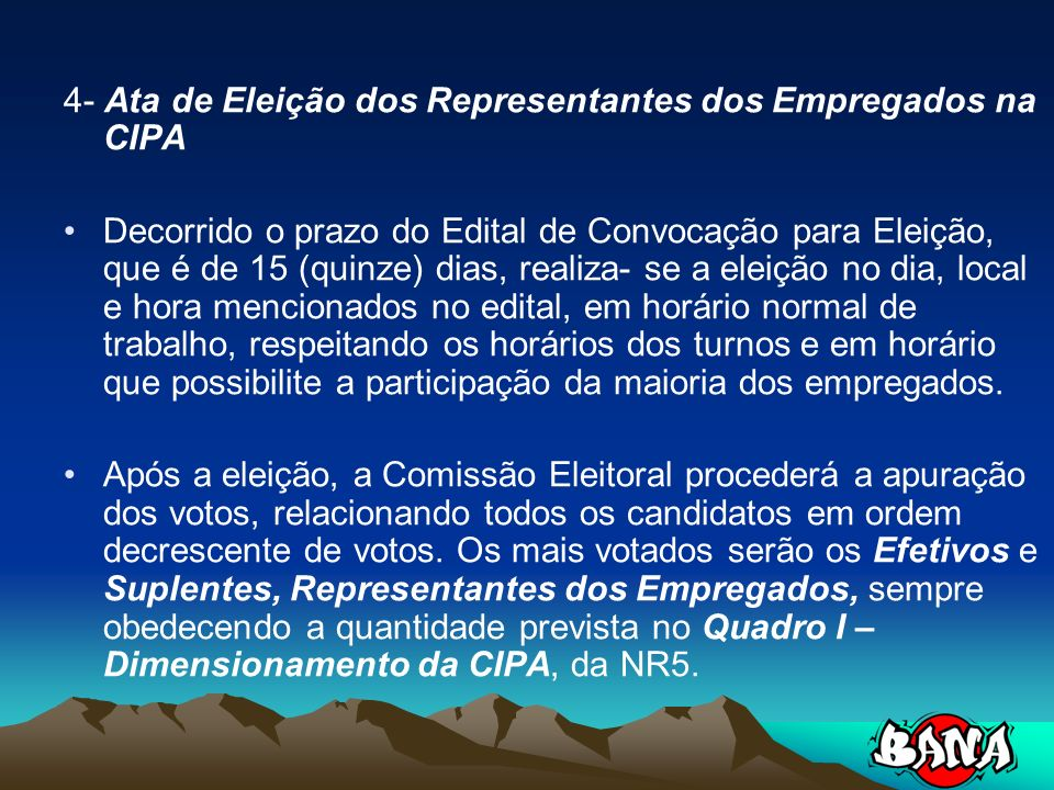 4- Ata de Eleição dos Representantes dos Empregados na CIPA