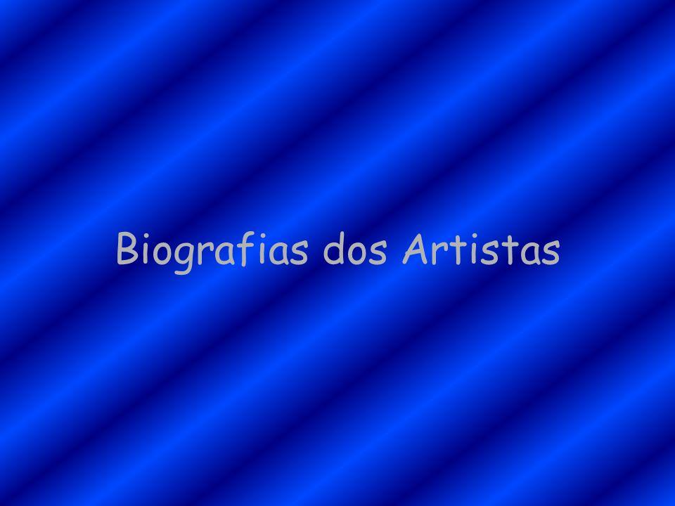Biografias dos Artistas